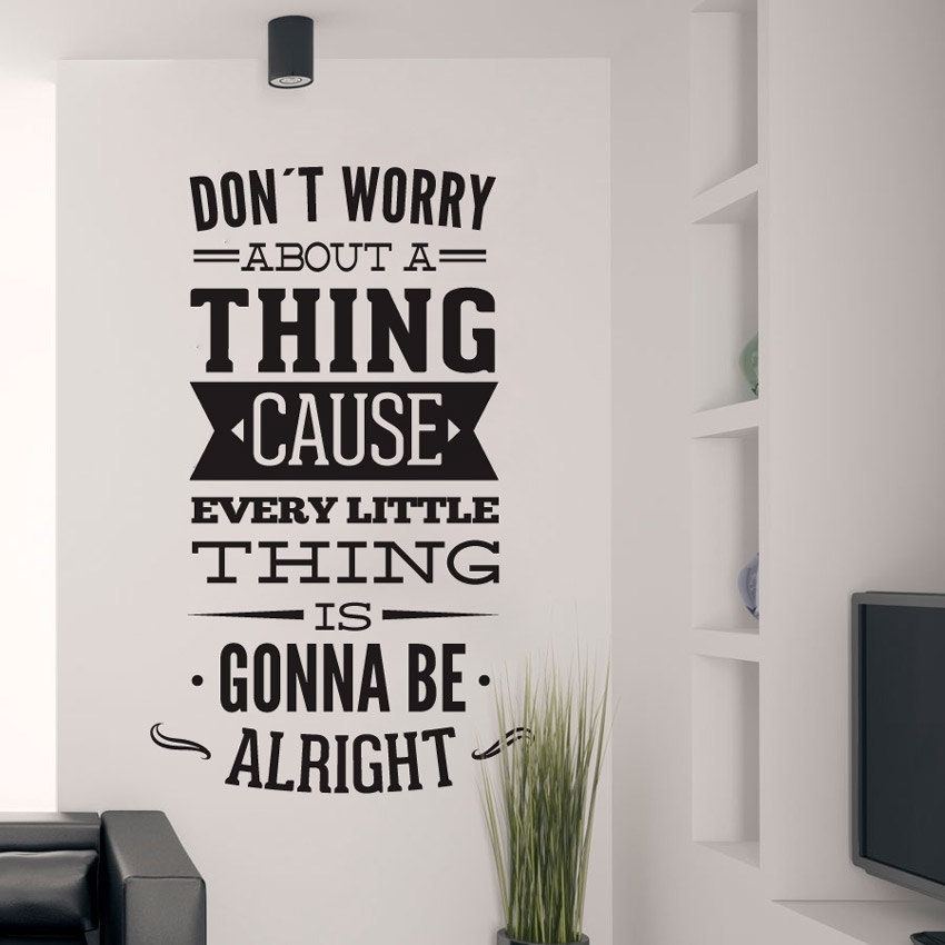 Dont Worry About A Thing Bob Marley Song Lyrics Quote Sticker Regarding Song Lyric Wall Art (View 2 of 20)