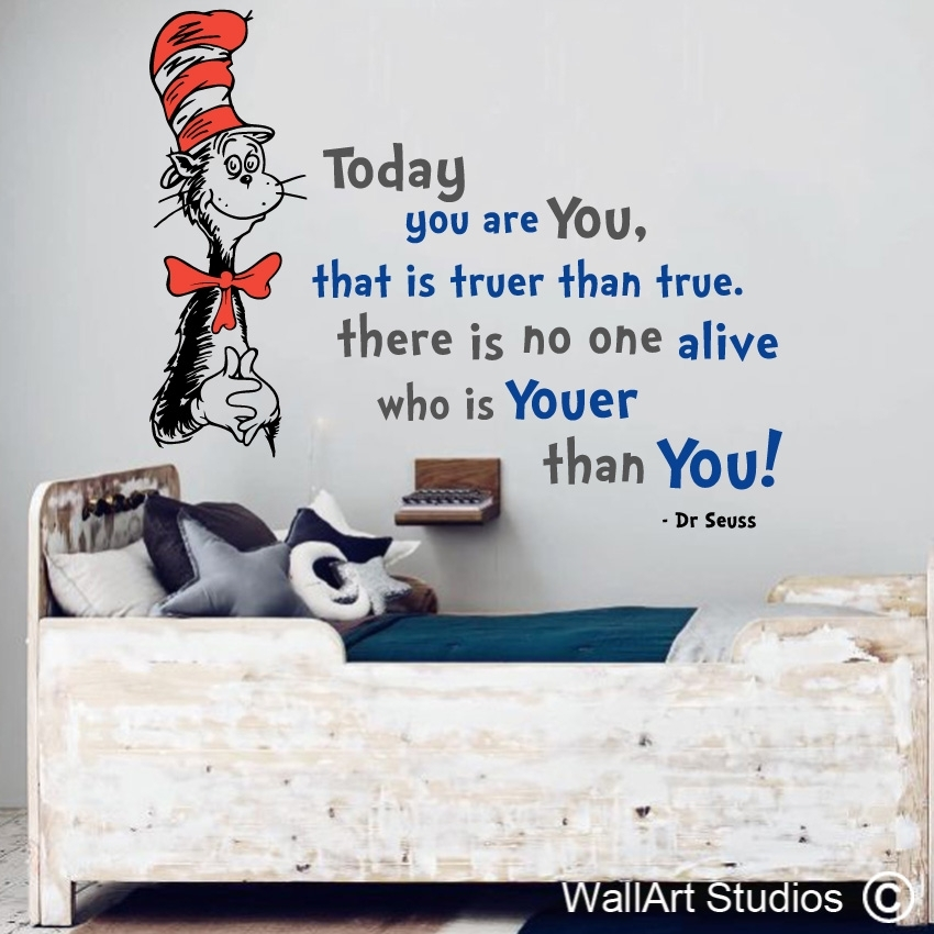 Dr Seuss You Are Youer Than You | Vinyl Wall Decals | Wall Art Regarding Dr Seuss Wall Art (Image 11 of 20)