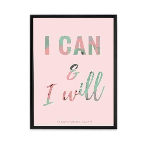 Free Printable: I Can And I Will | Designer Printables For Free Printable Wall Art Decors (Image 13 of 20)