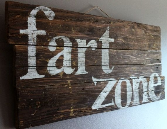 "Funny, Humorous Quote ""fart Zone"" Reclaimed Wood Rustic Wall Art Pertaining To Rustic Wall Art (Image 4 of 10)"