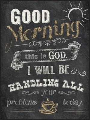 Good Morning, This Is God, Chalkboard Wall Art – Christianbook Inside Chalkboard Wall Art (View 19 of 25)