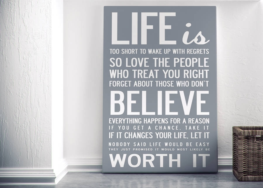 Life Is Too Short' Quote Print Or Canvasi Love Design In Gray Canvas Wall Art (View 25 of 25)