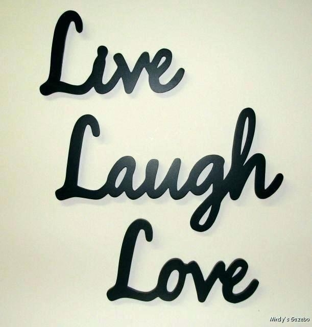 Live Laugh Love Wall Art Metal Love Live Laugh Wall Decor Sofa Ideas Intended For Live Laugh Love Wall Art (Image 10 of 25)