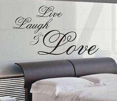 Live Laugh & Love Wall Art Sticker Quote – 4 Sizes – Bedroom Wall With Live Laugh Love Wall Art (Image 6 of 25)