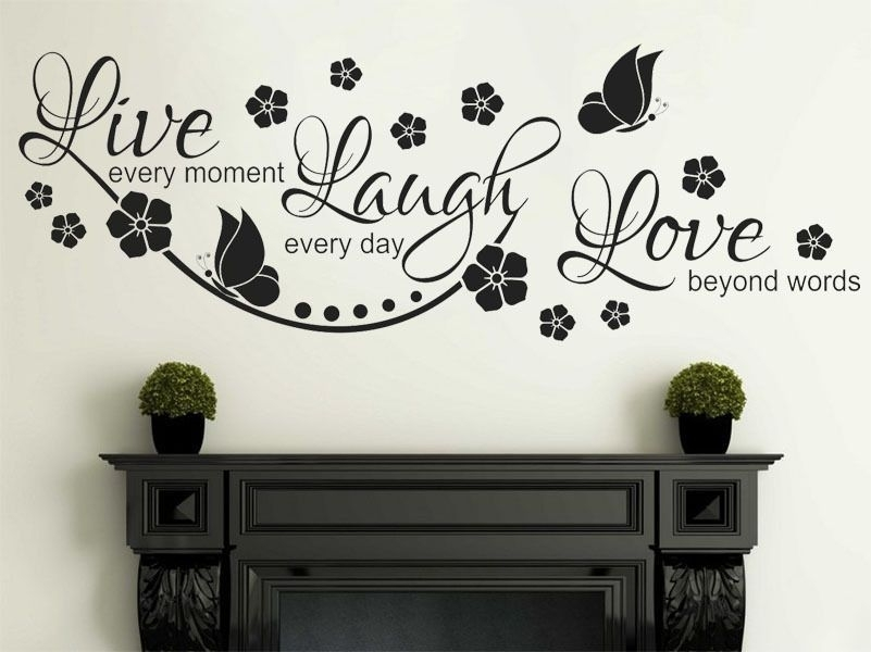 Live Laugh Love Wall Quote Wall Sticker Vinyl Wall Art Home Decal With Regard To Live Laugh Love Wall Art (Image 19 of 25)