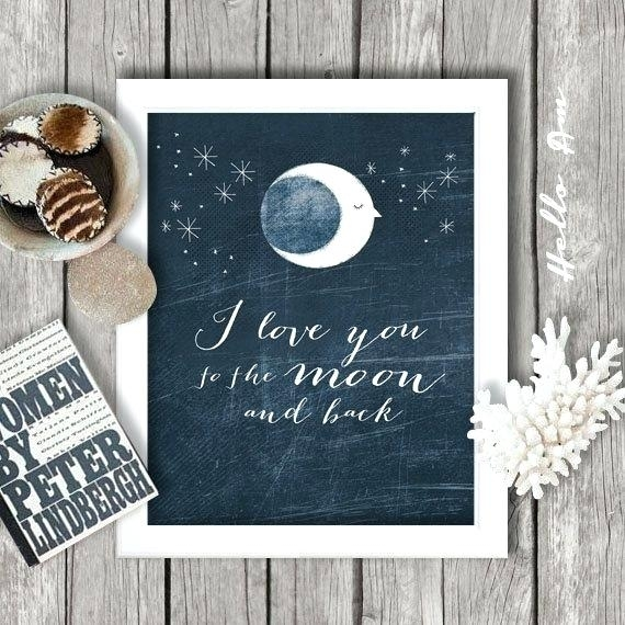 Love You To The Moon And Back Wall Art I Love You To The Moon And Throughout I Love You To The Moon And Back Wall Art (View 17 of 20)