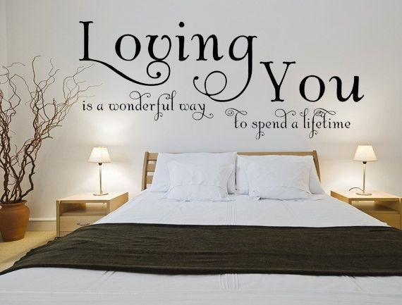 Loving You Is A Wonderful Way To Spend A Lifetime Wall Art Decal Regarding Custom Wall Art (Image 16 of 20)