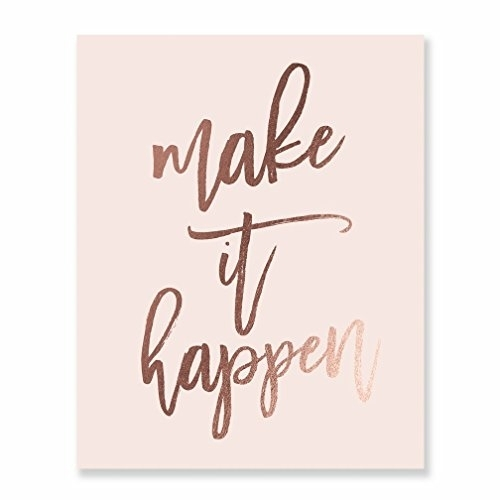 Make It Happen Rose Gold Foil Decor Home Pink Wall Art Print Intended For Pink Wall Art (Image 15 of 25)