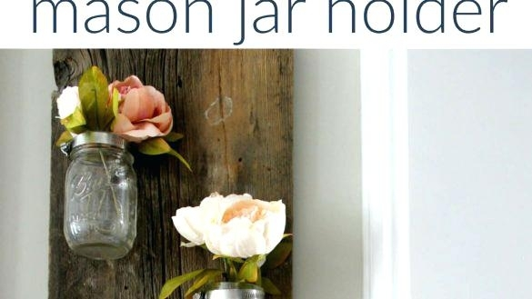 Mason Jar Wall Art Trendy Idea Mason Jar Wall Art X Flower Wood Inside Mason Jar Wall Art (Image 14 of 20)