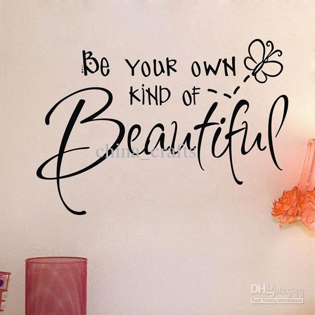New Listing Be Your Own Kind Of Beautiful Wall Quotes Stickers For Be Your Own Kind Of Beautiful Wall Art (Image 8 of 10)
