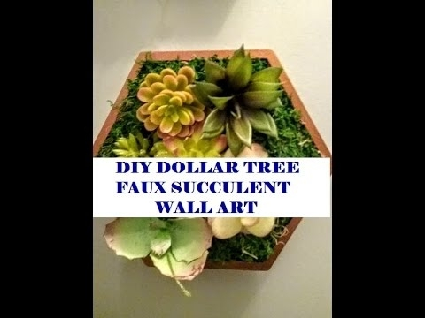 New!diy Dollar Tree Spring Faux Succulent Wall Art – Youtube Throughout Succulent Wall Art (Image 12 of 25)
