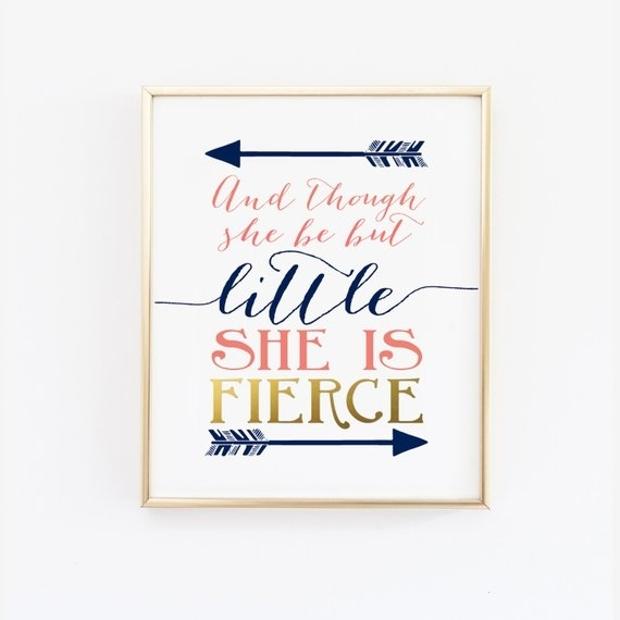 Printable Wall Art And Though She Be But Little She Is | Etsy Throughout Though She Be But Little She Is Fierce Wall Art (Image 11 of 25)