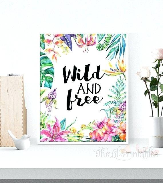 Printable Wall Decor Wild And Free Printable Floral Wall Art Inside Teen Wall Art (Image 10 of 25)
