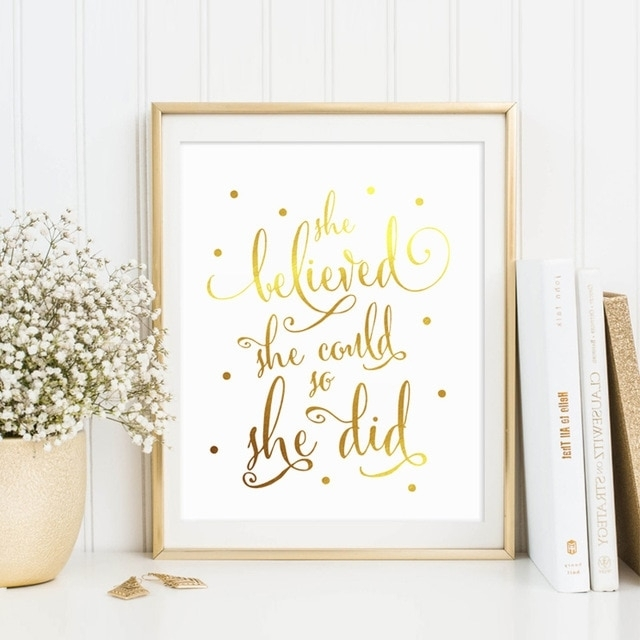 Real Gold Foil She Believed She Could So She Did Quotes Women Wall With Regard To Gold Foil Wall Art (Image 21 of 25)