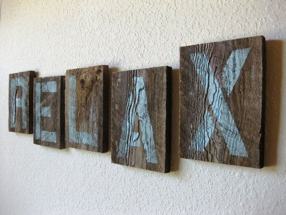 Reclaimed Barn Wood Letters In Soft Teal – Relax – Wall Art Within Relax Wall Art (Image 6 of 20)