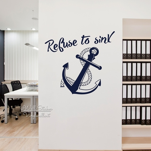 Refuse To Sink Quote Wall Sticker Anchor Wall Decal Diy Modern Quote Regarding Anchor Wall Art (Image 19 of 25)