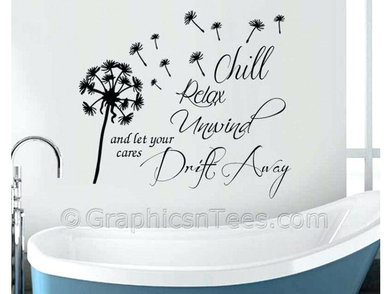 Relax Wall Art Relax Chill Out Unwind Bathroom Spa Wall Quote Wall Pertaining To Relax Wall Art (View 12 of 20)