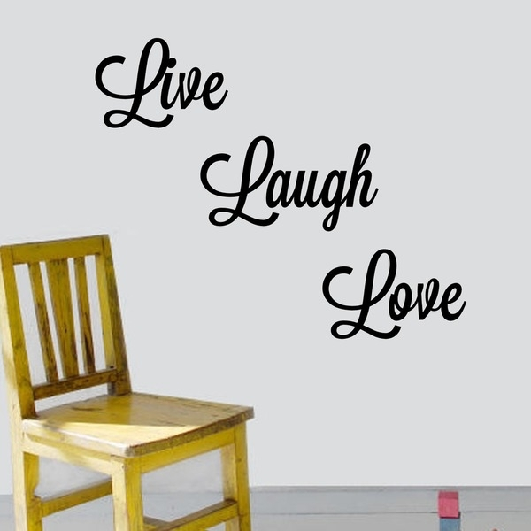 Shop 'live, Laugh, Love' Vinyl Wall Art Decal – Free Shipping On With Regard To Live Laugh Love Wall Art (Image 22 of 25)