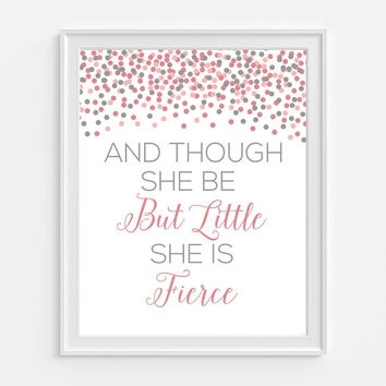 Shop Though She Be But Little She Is Fierce Art On Wanelo For Though She Be But Little She Is Fierce Wall Art (Image 12 of 25)