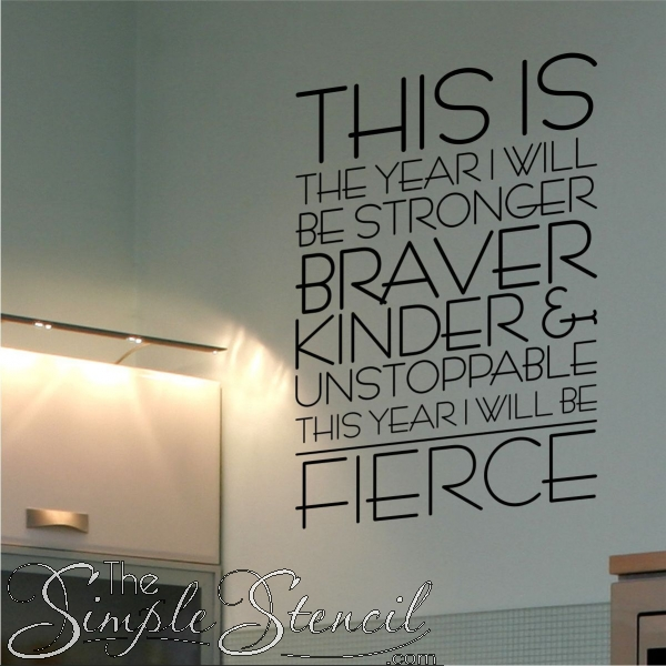 This Is The Year I Will Be Fierce | Motivational Wall Quote Decal Throughout Inspirational Wall Art (View 8 of 10)