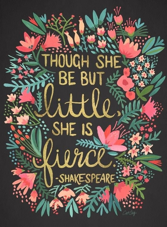 Though She Be But Little She Is Fierce Inspirational Quote Word Art Regarding Though She Be But Little She Is Fierce Wall Art (Image 21 of 25)