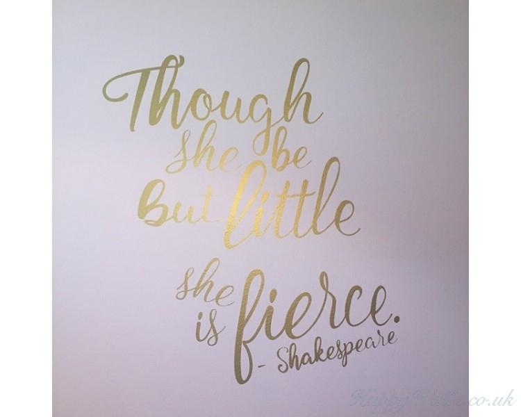 Though She Be But Little She Is Fierce – Shakespeare Quotes Wall Within Though She Be But Little She Is Fierce Wall Art (Image 15 of 25)
