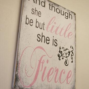 Though She Be But Little She Is Fierce Wall Art Shop She Be But Throughout Though She Be But Little She Is Fierce Wall Art (Image 23 of 25)