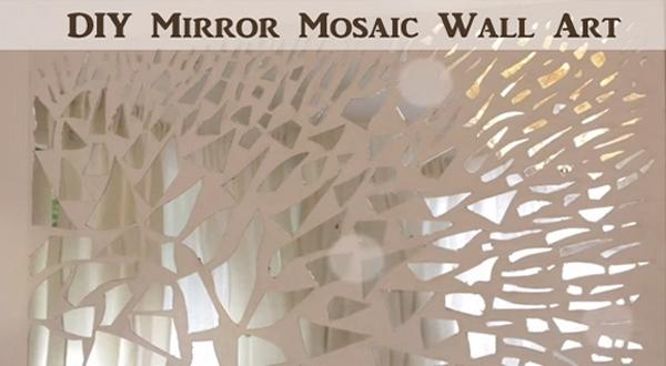 Video] Diy Mirror Mosaic Wall Art – Diy Scoop Pertaining To Mirror Mosaic Wall Art (Image 24 of 25)