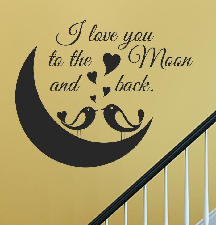 Vinyl Wall Art Decal Sticker, Wall Arts, Wall Graphics, Wall Quotes In I Love You To The Moon And Back Wall Art (View 14 of 20)