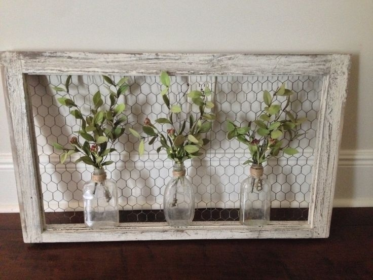 Wall Art: Old Window Frame, Chicken Wire, Old Bottles And Greenery Within Window Frame Wall Art (Image 5 of 10)