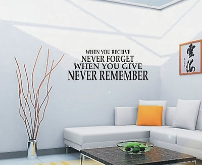 When You Receive Never Forget Wall Art Sticker Quote – Wall Stickers 018 Regarding Wall Art Stickers (View 7 of 10)