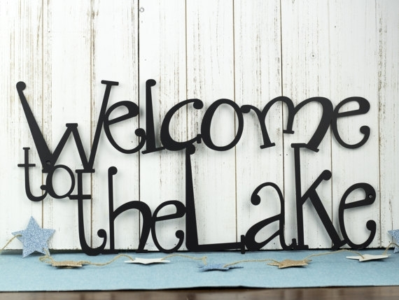 Wonderful Welcome To The Lake Metal Sign Lake House Decor Metal Wall With Regard To Lake House Wall Art (View 2 of 10)