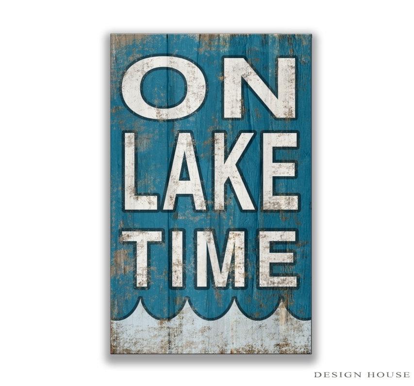Wonderful Wooden On Lake Time Sign Lake Decor Lake Plaques Lakehouse Throughout Lake House Wall Art (Image 9 of 10)