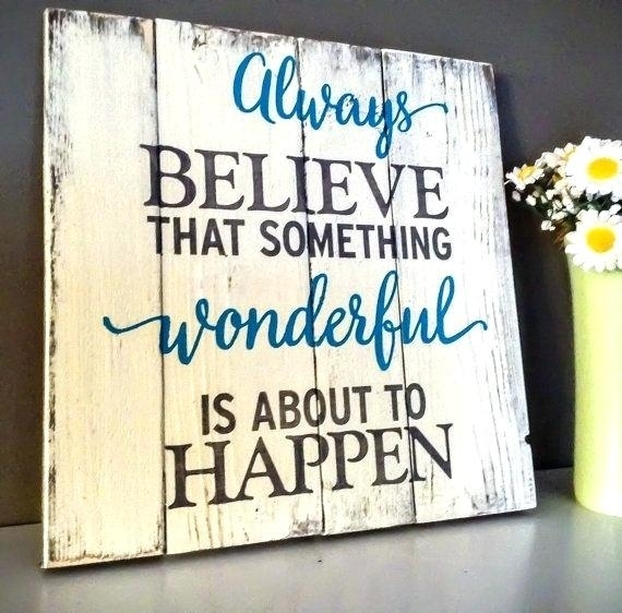 Wooden Wall Signs Custom Vintage Wooden Signs Inspirational Intended For Wood Wall Art Quotes (Image 20 of 20)
