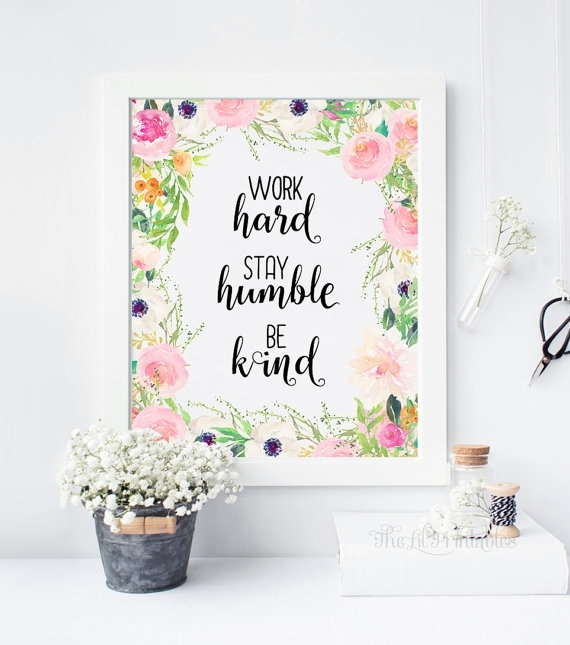 Work Hard Stay Humble Be Kind Printable, Teen Wall Art, Wall Art within Teen Wall Art