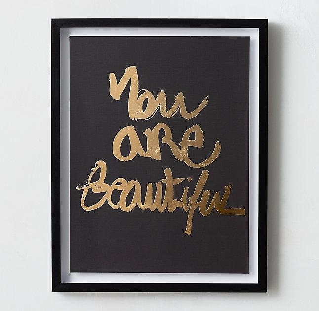 You Are Beautiful Quote Metallic Gold Foil Art Throughout Black And Gold Wall Art (Image 25 of 25)