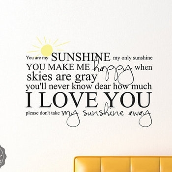 You Are My Sunshine My Only Sunshine With Sun Sticky Vinyl Wall Pertaining To You Are My Sunshine Wall Art (Image 5 of 10)