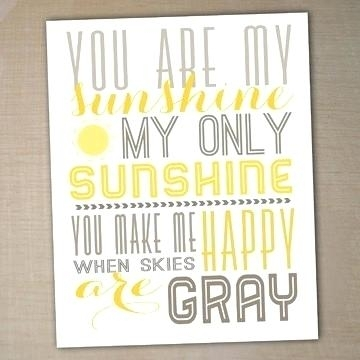 You Are My Sunshine Wall Hanging Lovely You Are My Sunshine Wall within You Are My Sunshine Wall Art