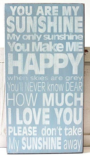 You Are My Sunshine Wall Hanging You Are My Sunshine Wall Art throughout You Are My Sunshine Wall Art