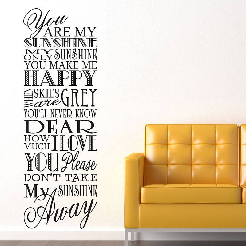 You Are My Sunshine' Wall Stickersparkins Interiors For You Are My Sunshine Wall Art (View 10 of 10)