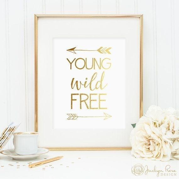 Young Wild Free Print, Gold Foil Arrows, Printable Wall Art Decor pertaining to Gold Foil Wall Art