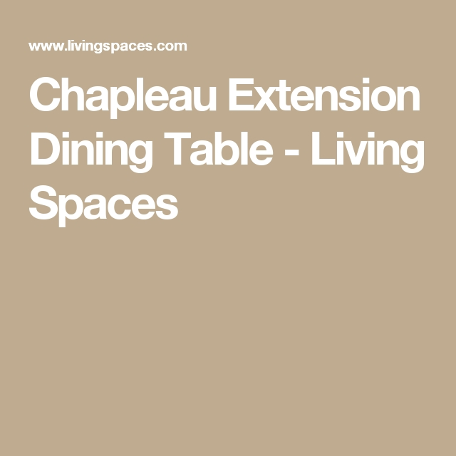 Chapleau Extension Dining Table, Brown | Pinterest | Extensions With Regard To Chapleau Extension Dining Tables (Image 8 of 25)