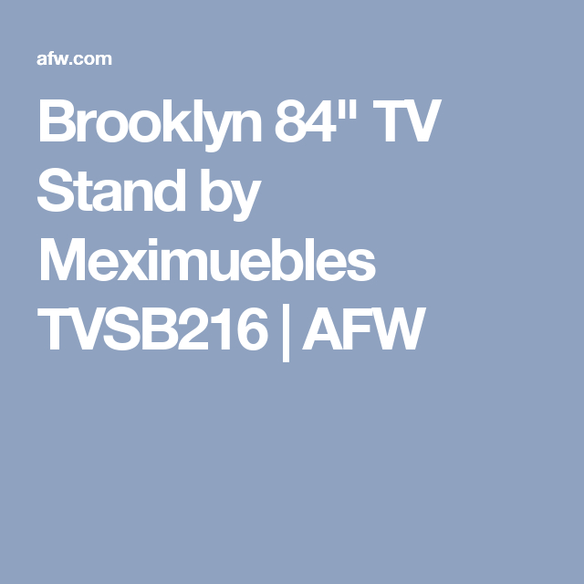 "Popular Ducar 84 Inch Tv Stands With Regard To Brooklyn 84"" Tv Stand (View 9 of 25)"