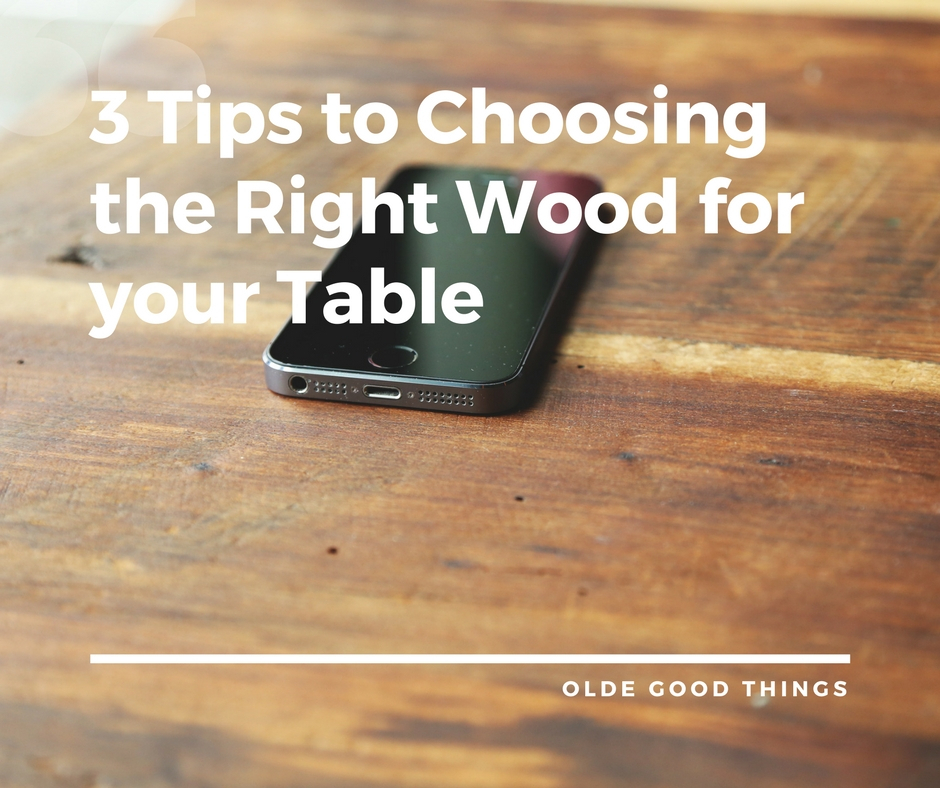 3 Tips To Choosing The Right Wood For Your Table | Olde Good Things With Falmer 3 Piece Solid Wood Dining Sets (View 11 of 25)